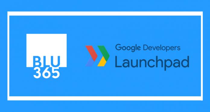 BLU365 aceleração Google Developers Launchpad